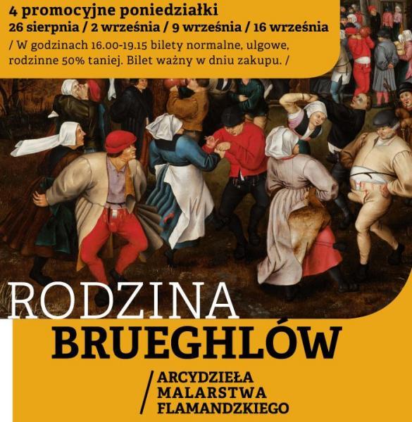 4 promocyjne poniedziałki  zRodziną Brueghlów