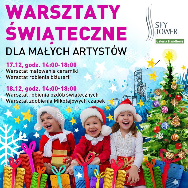 Warsztaty świąteczne dla małych artystów wSky Tower 17-18 grudnia