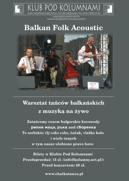 Potańcówka zBalkan Folk Acoustic wKlubie Pod Kolumnami