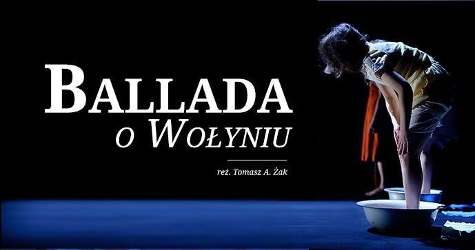 "Spektakl ""Ballada oWołyniu"" wCK ""Agora"""