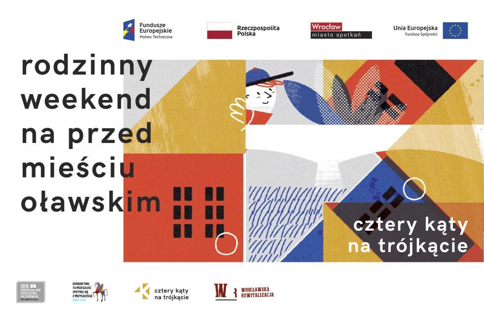 4 kąty na trójkącie – rodzinny weekend na Przedmieściu Oławskim
