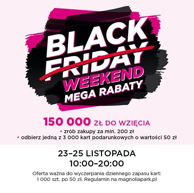 Trzydniowe promocje, czyli Black Weekend wMagnolia Park