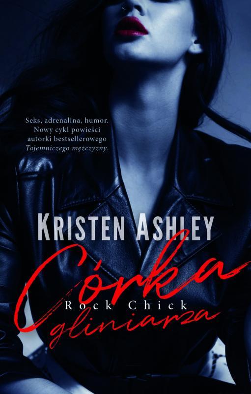 Adrenalina, zagadka, seksapil wpełnej humoru powieści zkryminalną intrygą - nowa powieść Kristen Ashley