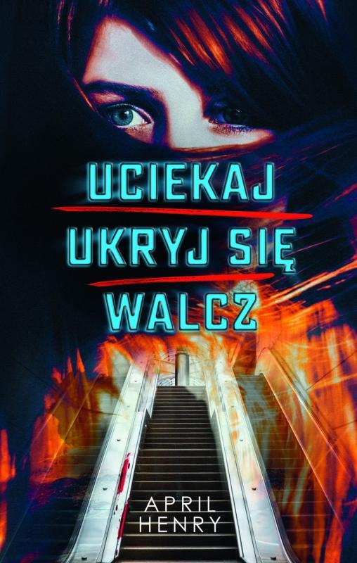 """Ten thriller pokocha każdy nastolatek!. """"Uciekaj, ukryj się, walcz"""" –  niesamowicie aktualna powieść"""