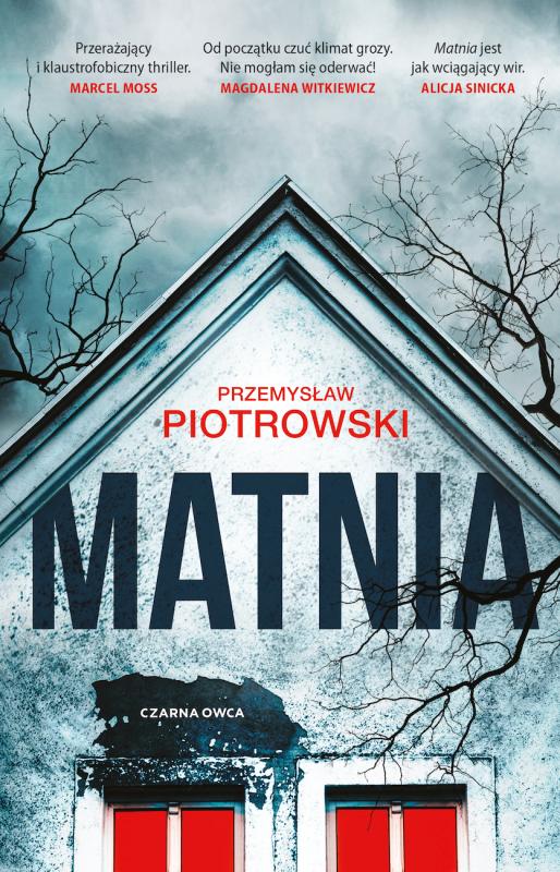 Idylla, która wjednej chwili zamienia się wkoszmar - nowy thriller Przemysława Piotrowskiego